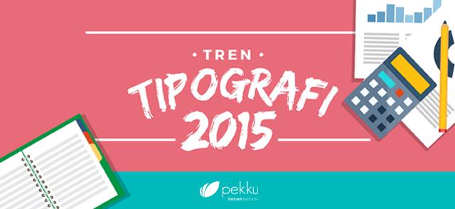 [Infographic]-Tren-Tipografi-2015-teaser
